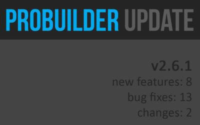 ProBuilder v2.6.1 Released
